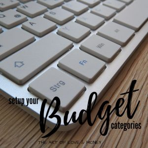 The Art of Love & Money Setup Your Budget Categories