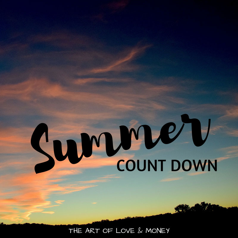 The Art of Love & Money Summer Countdown
