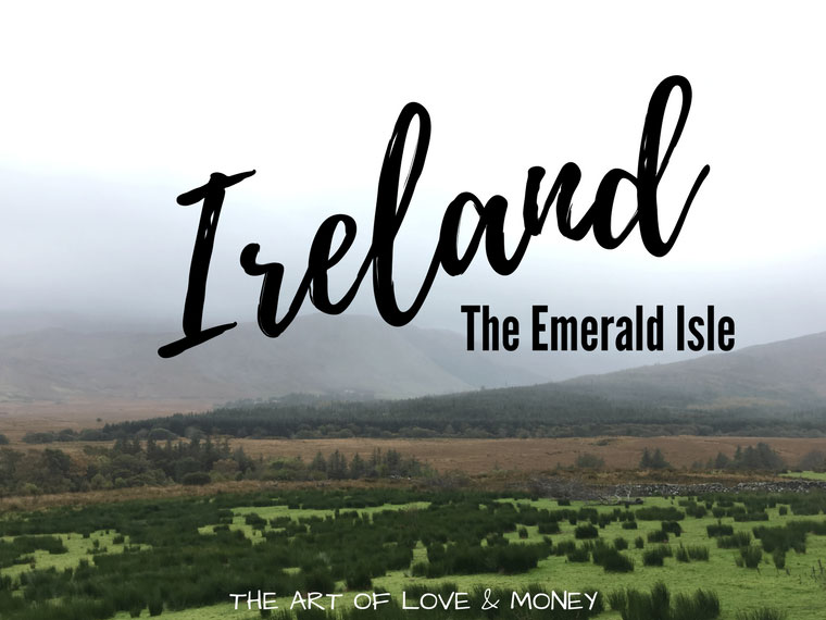 The Art of Love & Money - The Emerald Isle foggy hills green foreground