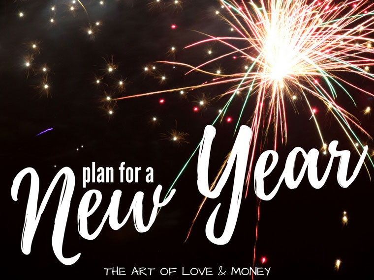 The Art of Love & Money Plan for a New Year black sky with fireworks