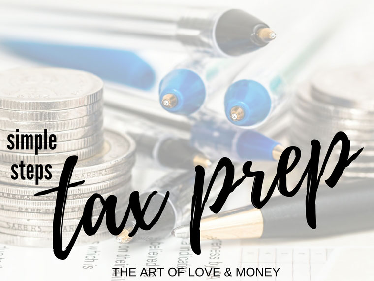 The Art of Love & Money Simple Steps for Tax Prep - Step 1