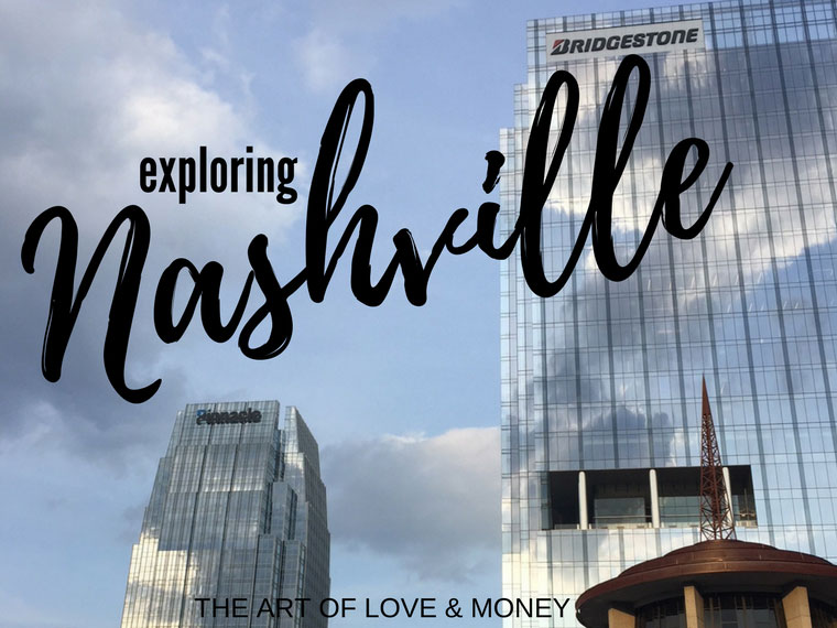 Art of Love & Money Exploring Nashville